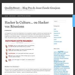 Hacker la Culture... ou Hacker vos Réunions