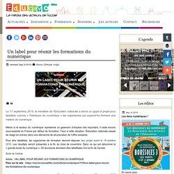 Un label pour réunir les formations du numérique