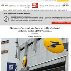 Naissance d'un grand pôle financier public réunissant La Banque Postale et CNP Assurances