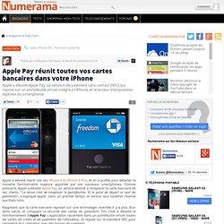 Apple Pay réunit toutes vos cartes bancaires dans votre iPhone