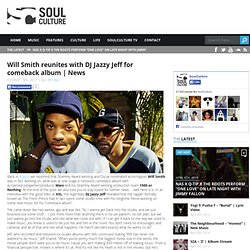 Will Smith reunites with DJ Jazzy Jeff for comeback album | News