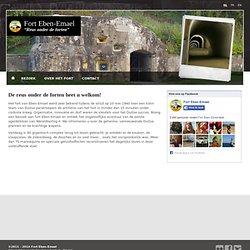 Eben-Emael - Le plus puissant fort de guerre d'Europe - Belgique