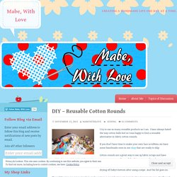 DIY – Reusable Cotton Rounds