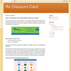 Rx Discount Card: Can You Reuse Your Prescription Discount Card?