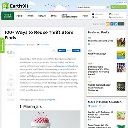 100+ Ways to Reuse Thrift Store Finds
