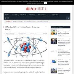 IBM a réussi à lire et écrire de la donnée dans un atome.