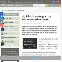 Réussir votre plan de communication projet