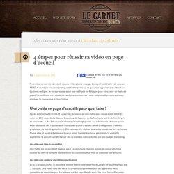4 étapes pour réussir sa vidéo en page d'accueil & convertir, Le Carnet d'une aventurière du Web