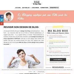 Reussir son design de blog