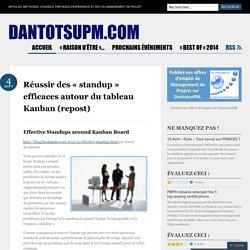 Réussir des «standup efficaces autour du tableau Kanban (repost)