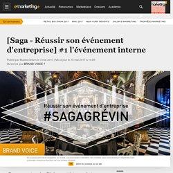 [Saga - Réussir son événement d'entreprise] #1 l'événement interne