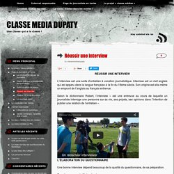 Réussir une interview « classe media dupaty