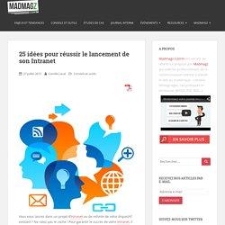 25 idées pour réussir le lancement de son Intranet