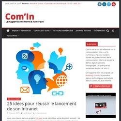 25 idées pour réussir le lancement de son Intranet - Com'In
