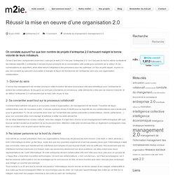Réussir la mise en oeuvre d'une organisation 2.0