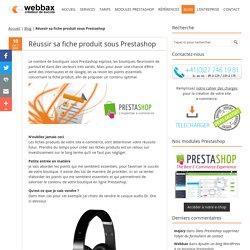 Réussir sa fiche produit sous Prestashop « Webbax Agence E-commerce Prestashop – Suisse