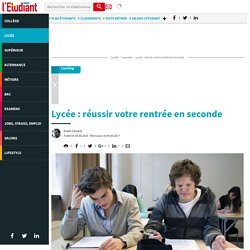 Lycée : réussir votre rentrée en seconde - Letudiant.fr