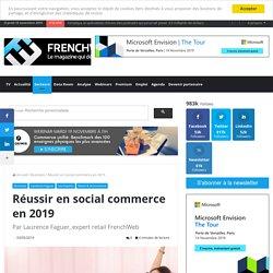 Réussir en social commerce en 2019