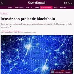 Réussir son projet de blockchain