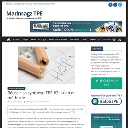 Réussir sa synthèse TPE #2 : plan et méthode