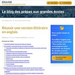 Réussir une version littéraire en anglais