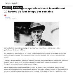 Pourquoi les gens qui réussissent investissent 10 heures de leur temps par semaine