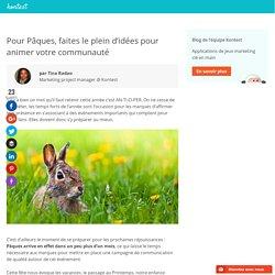 Réussissez votre campagne de Pâques !