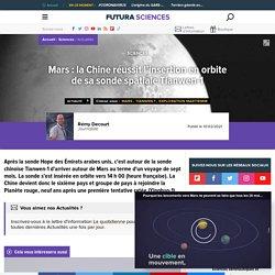 Mars : la Chine réussit l'insertion en orbite de sa sonde spatiale Tianwen-1