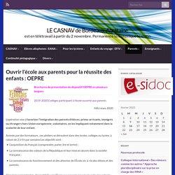 Ouvrir l'école aux parents pour la réussite des enfants : OEPRE – LE CASNAV de Bordeaux-Aquitaine