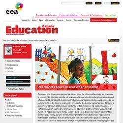 Des chances égales de réussite en éducation