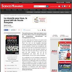La réussite pour tous, le grand défi de l'école française - Martine Fournier, article Éducation