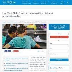 """Les """"Soft Skills"""" : secret de réussite scolaire et professionnelle"""