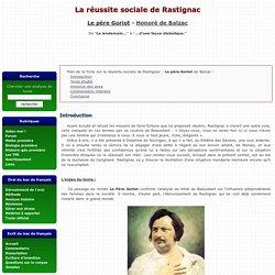 Le père Goriot - La réussite sociale de Rastignac - Honoré de Balzac