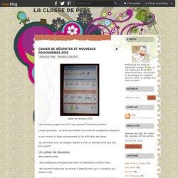 Cahier de réussites et nouveaux programmes 2015 - LA CLASSE DE PEPE
