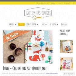 Tuto - Coudre un sac réutilisable - L'atelier des Gourdes