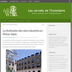 La réutilisation des sites industriels en Rhône-Alpes