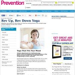 Rev Up, Rev Down Yoga