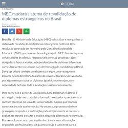 MEC mudará sistema de revalidação de diplomas estrangeiros no Brasil