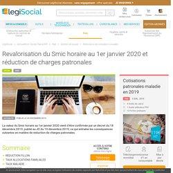 Revalorisation du Smic horaire au 1er janvier 2020 et réduction de charges patronales LégiSocial