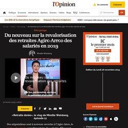 Du nouveau sur la revalorisation des retraites Agirc-Arrco des salariés en 2019
