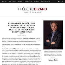 Revaloriser la médecine générale: une condition incontournable pour traiter et prévenir les déserts médicaux - Frédéric Bizard