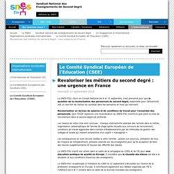 Revaloriser les métiers du second degré : une urgence en France - SNES