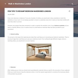 FEW TIPS TO REVAMP BEDROOM WARDROBES LONDON