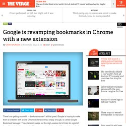 Google is revamping bookmarks in Chrome with a new extension