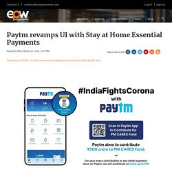Paytm revamps UI with Stay at Home Essential Payments