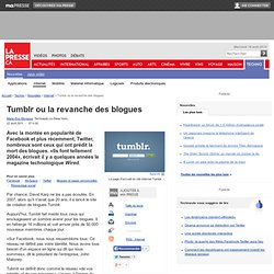 Tumblr ou la revanche des blogues | Marie-Eve Morasse