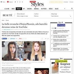 La belle revanche d'EnjoyPhoenix, ado harcelée devenue reine de YouTube - L'Express Styles