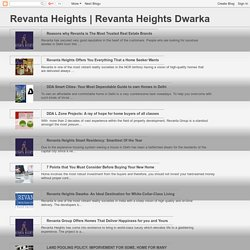 Revanta Heights Dwarka: 7 Points that You Must Consider Before Buying Your New Home