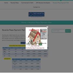 Revanta Plaza Payment Plan - Revanta Commercial Plaza