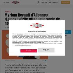 Myriam Revault d'Allonnes: «Lapost-vérité attaque le socle de notre monde commun»
